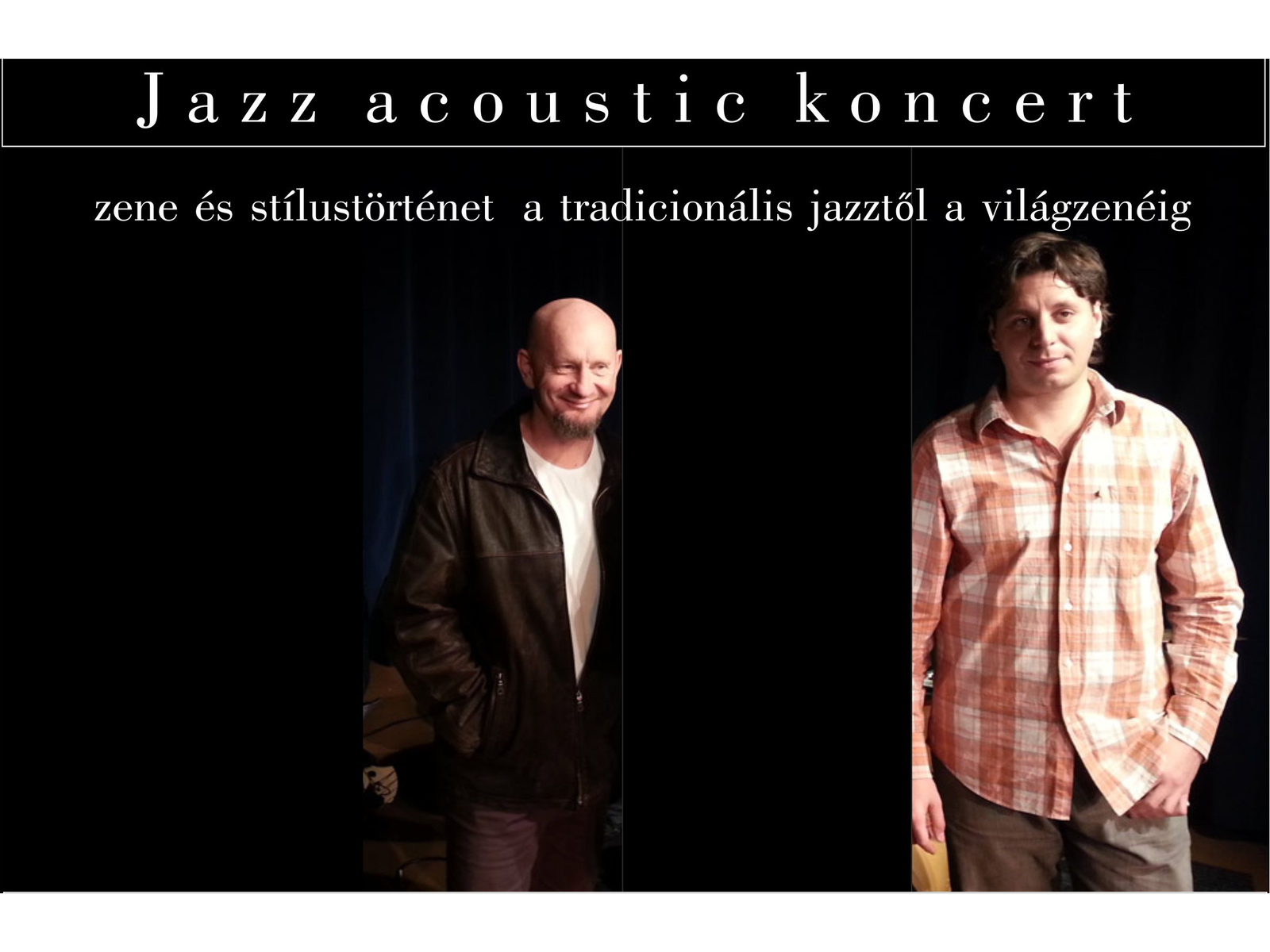 PÉNTEK ESTI TÁRLAT 2017 Daily Part Acoustic – jazz koncert